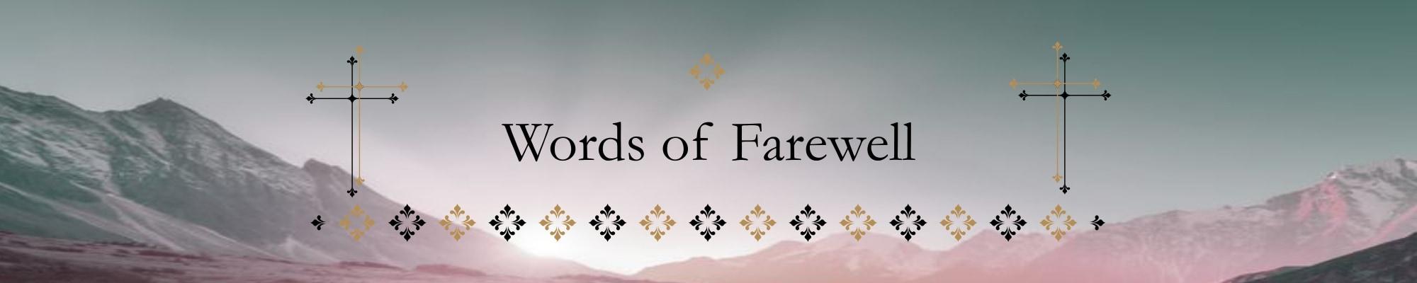 Header Words of Farewell